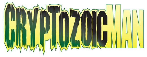 the cryptozoic man comic book