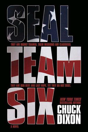 Dynamite® Seal Team Six: The Novel