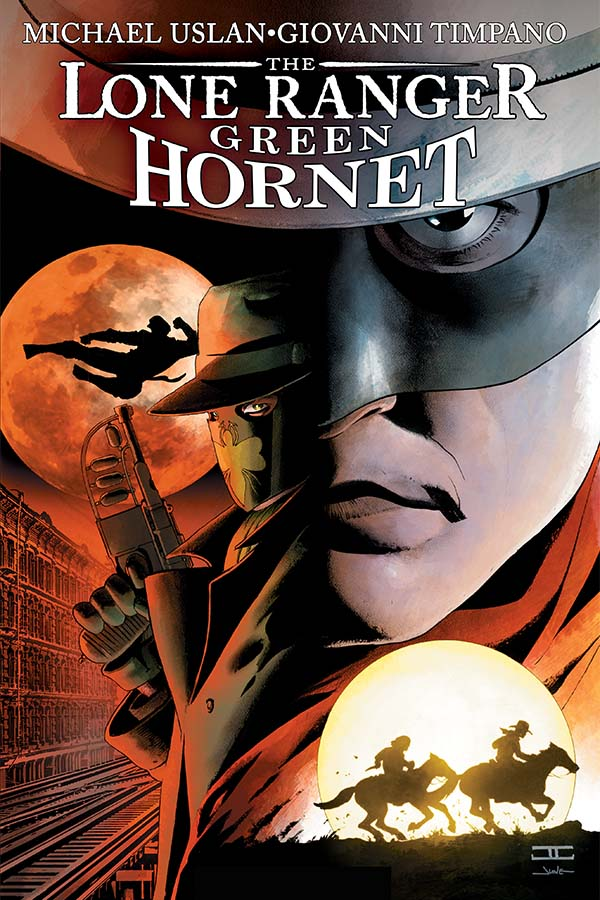Dynamite® The Lone Ranger/Green Hornet: Champions Of Justice Paperback