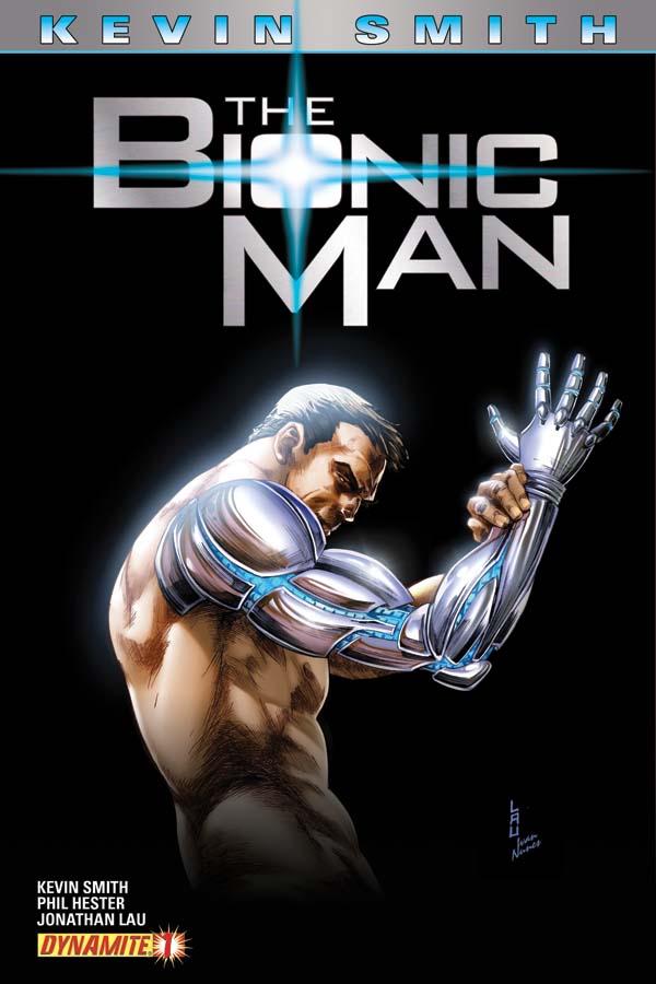 dynamite u00ae kevin smith u0026 39 s the bionic man  1